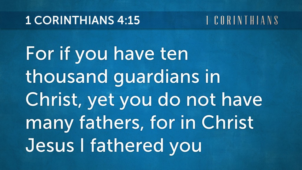 Logos 6 Bible Backgrounds 1 Corinthians 4:15